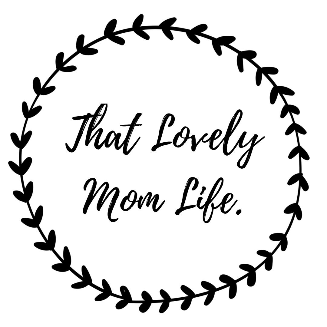 That Lovely Mom Life